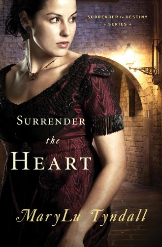 Book Review- Surrender the Heart by Mary Lu Tyndall