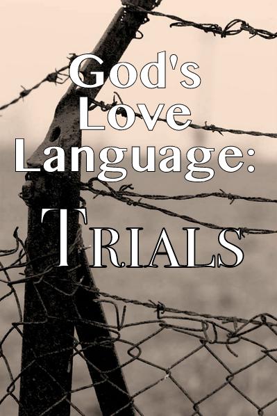 God, Love, Trials