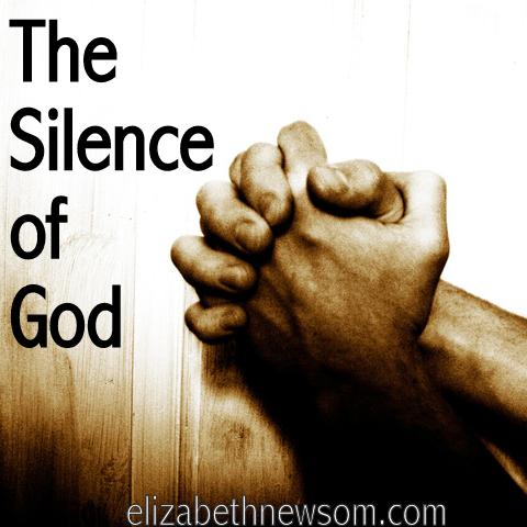 Silence, God, Faith, Why is God silent?