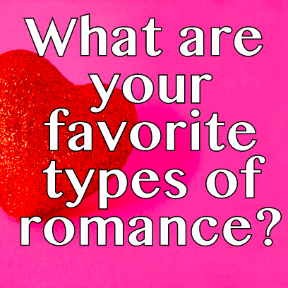 Poll- Favorite Types of Romance